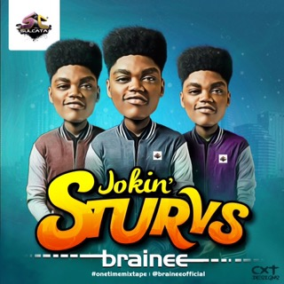 #LifeInUnilag: Brainee releases 'Jokin Sturvz' off the #OneTimeMixtape | Download here!