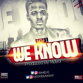 #LifeInUnilag: New Music – 'We Know' by Femi 1of1